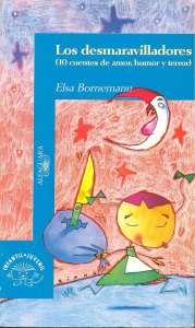 los-desmaravilladores-elsa-bornemann